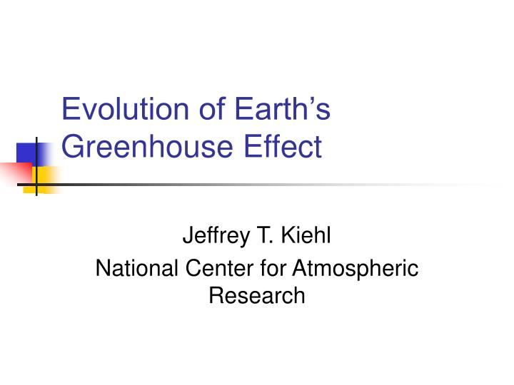 evolution of earth s greenhouse effect n.