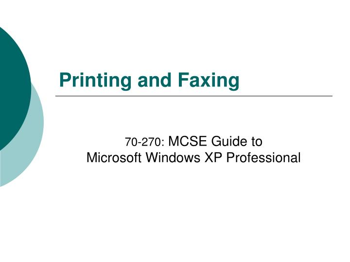 printing and faxing n.