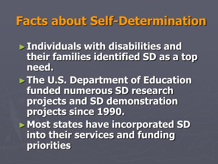 Facts about self determination