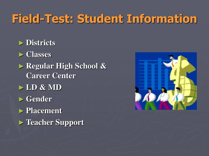 Field-Test: Student Information