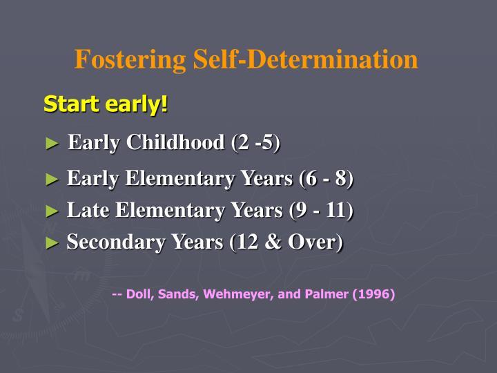Fostering Self-Determination