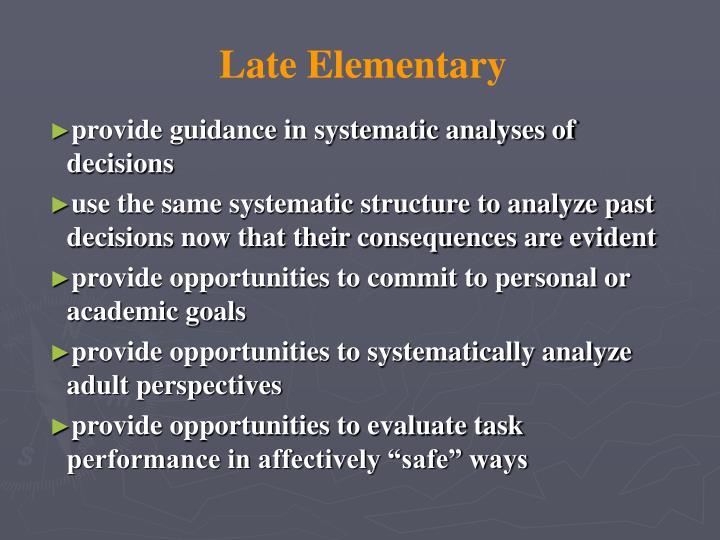 Late Elementary