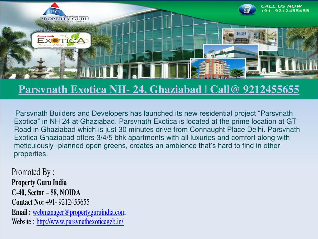 parsvnath exotica nh 24 ghaziabad call@ 9212455655 l.