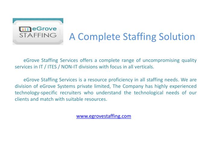 A Complete Staffing Solution