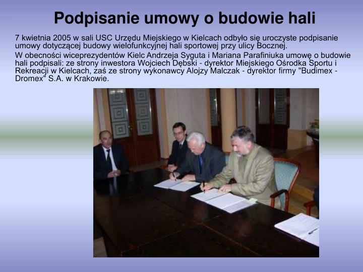 Podpisanie umowy o budowie hali