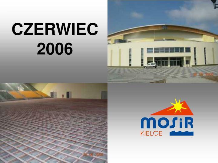 CZERWIEC 2006