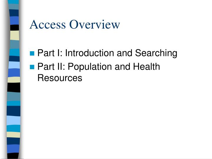 Access overview