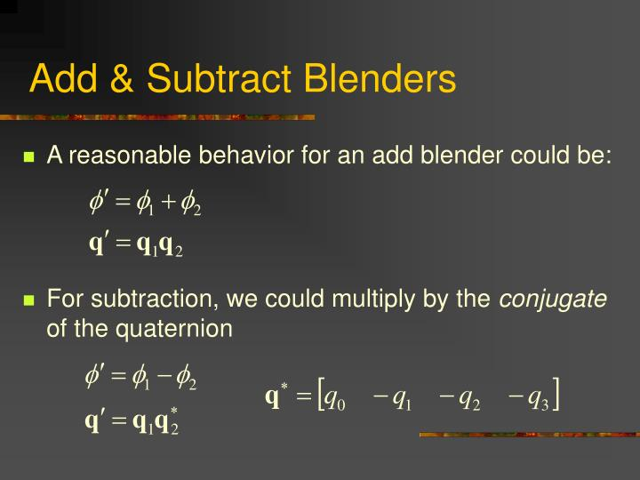 Add & Subtract Blenders