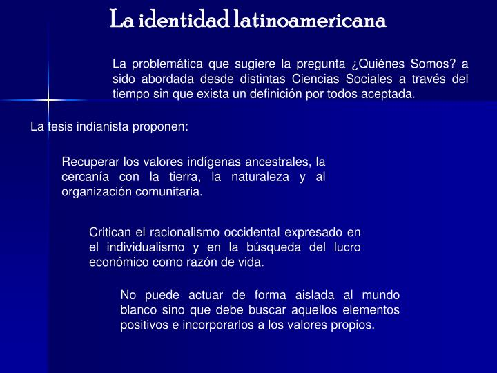 La identidad latinoamericana