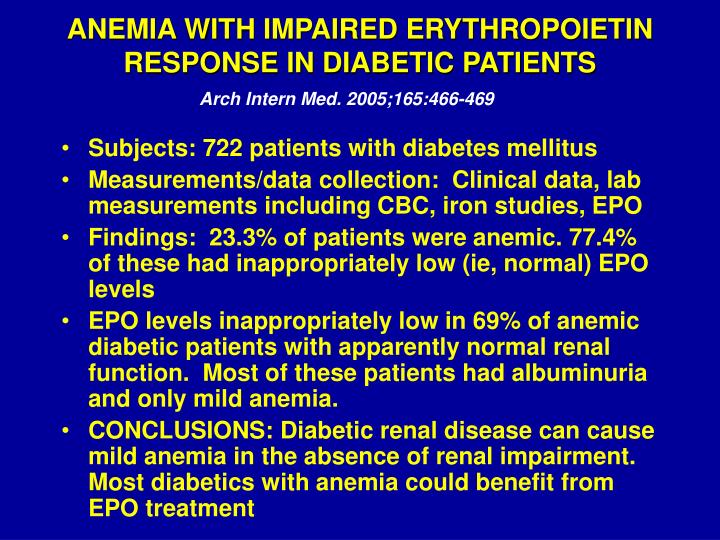 ANEMIA WITH IMPAIRED ERYTHROPOIETIN RESPONSE IN DIABETIC PATIENTS