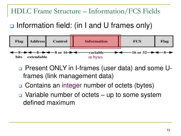 HDLC Frame Structure – Information/FCS Fields