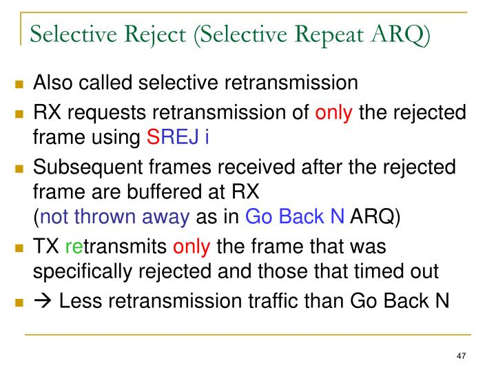 Selective Reject (Selective Repeat ARQ)