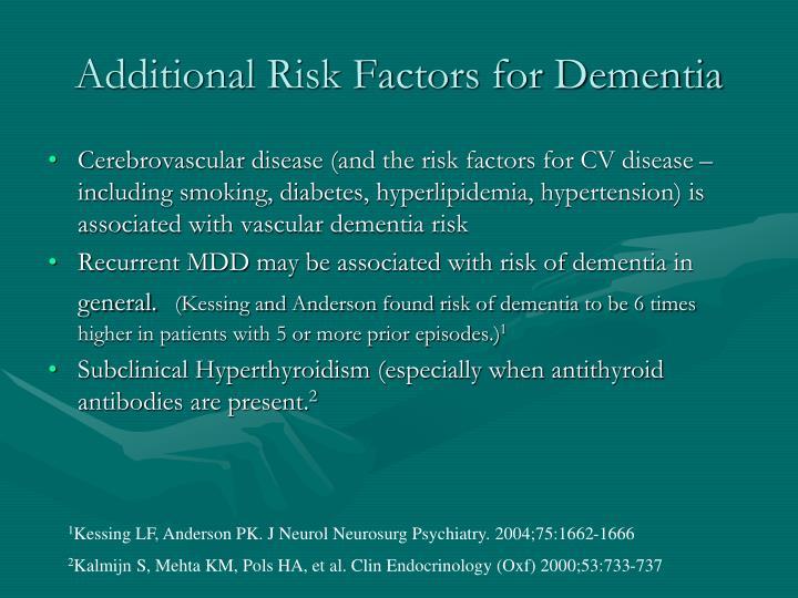 Additional Risk Factors for Dementia
