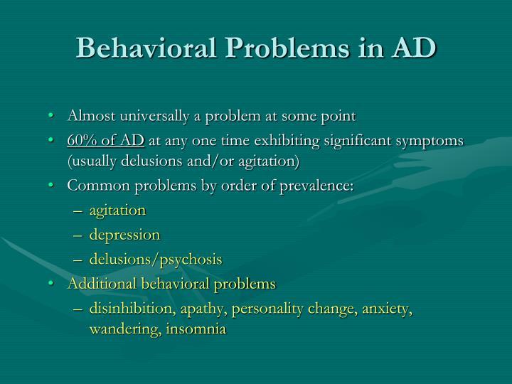 Behavioral Problems in AD