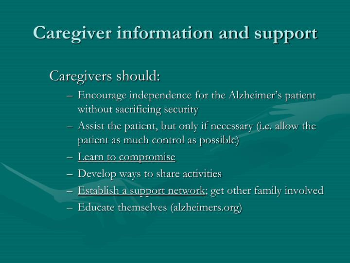 Caregiver information and support