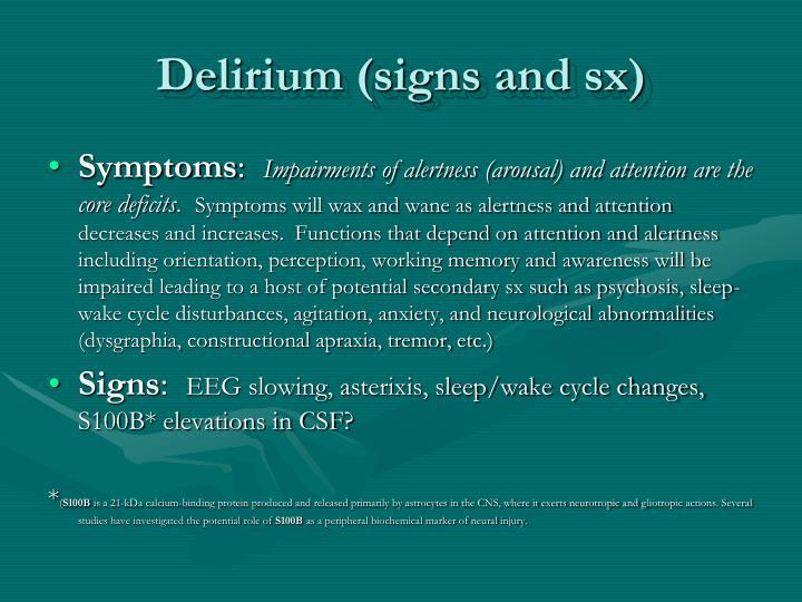 Delirium (signs and sx)