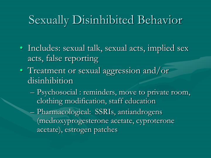 Sexually Disinhibited Behavior