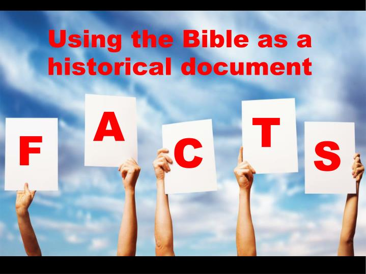 Using the Bible as a historical document