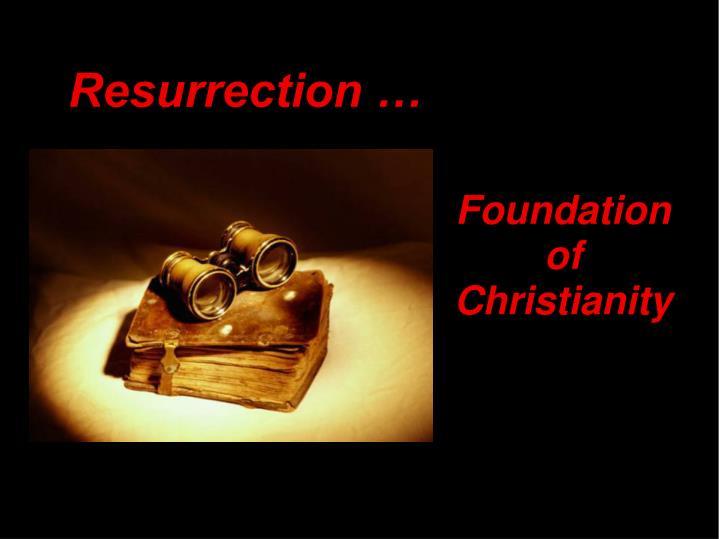 Resurrection …