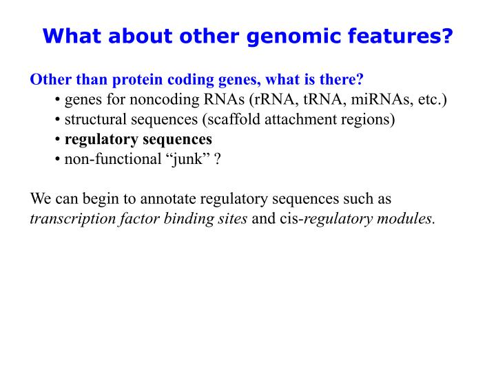 What about other genomic features?