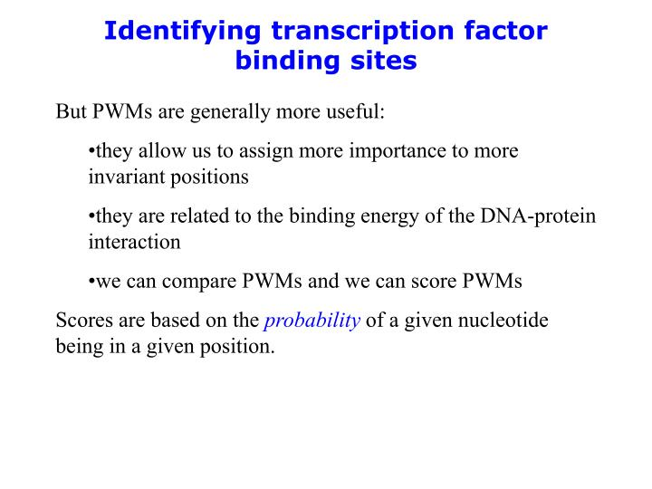 Identifying transcription factor binding sites