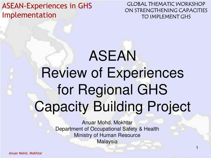 asean review of experiences for regional ghs capacity building project n.