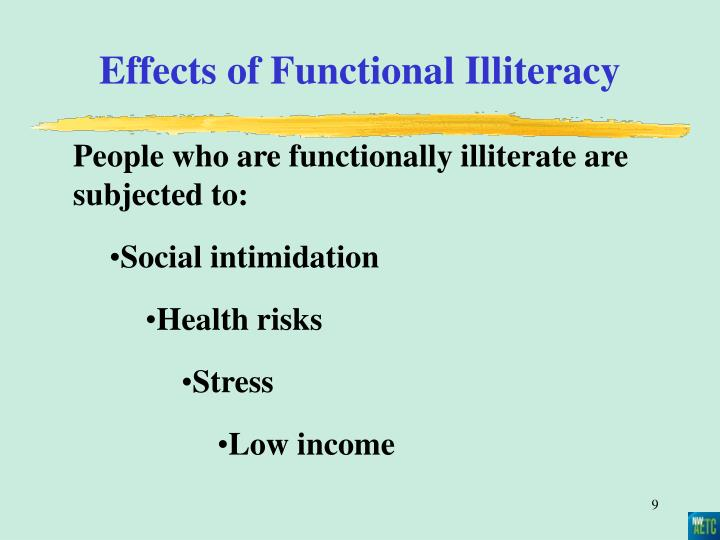 Effects of Functional Illiteracy