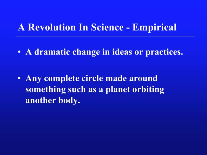 a revolution in science empirical n.