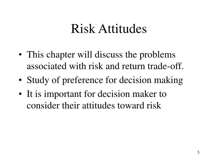 Risk attitudes
