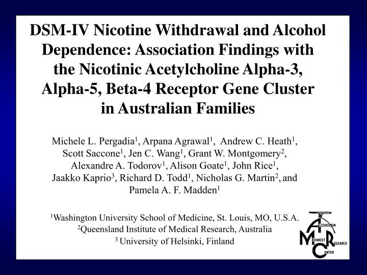 DSM-IV Nicotine Withdrawal and Alcohol Dependence: Association Findings with