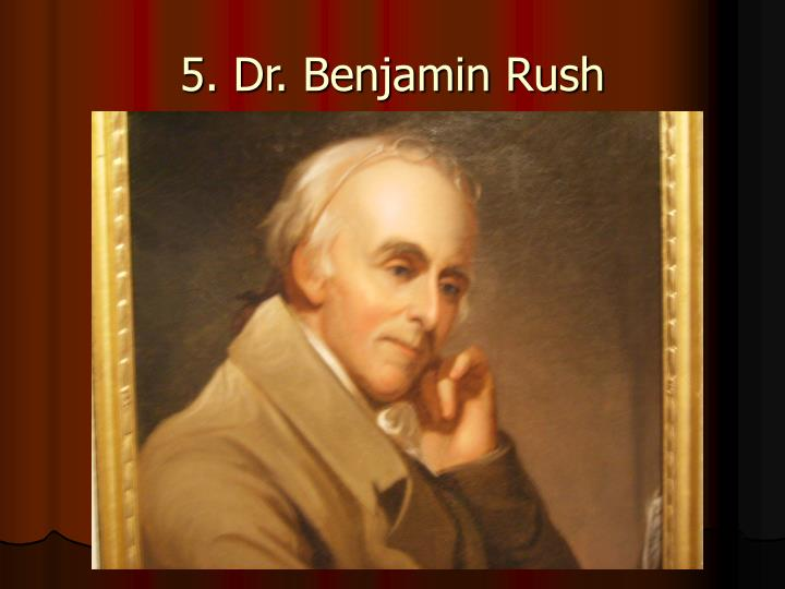 benjamin rush essay The bulk of the collection is the papers of dr benjamin rush and his son dr james rush the benjamin rush papers includes correspondence, property and land records, financial.
