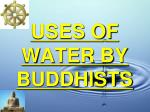 uses of water by buddhists