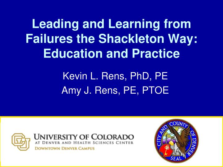 leading and learning from failures the shackleton way education and practice n.
