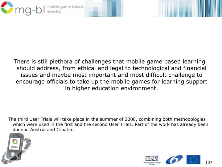 There is still plethora of challenges that mobile