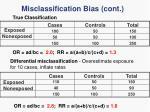 misclassification bias cont