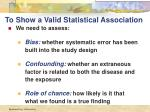 to show a valid statistical association