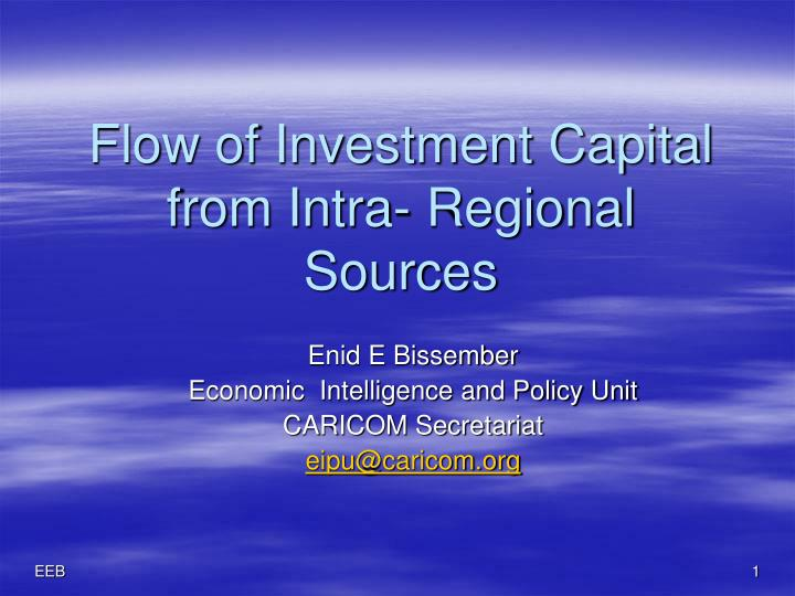 flow of investment capital from intra regional sources n.