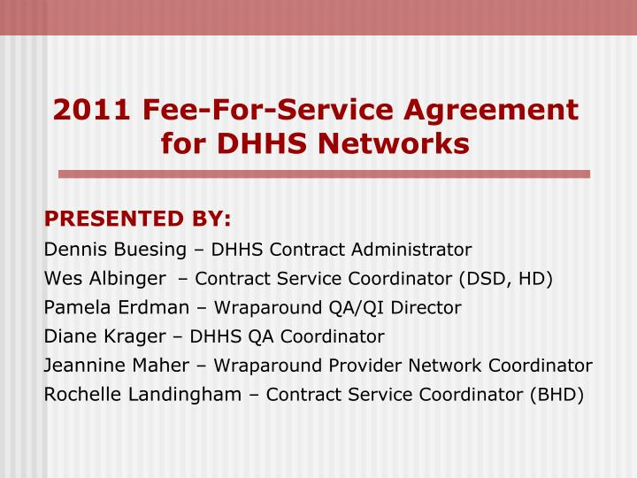 2011 fee for service agreement for dhhs networks n.