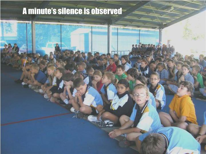 A minute's silence is observed