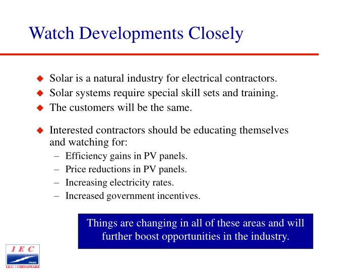 Things are changing in all of these areas and will further boost opportunities in the industry.