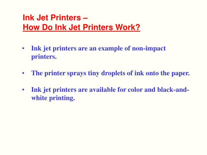 how ink jet printers work essay