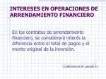 intereses en operaciones de arrendamiento financiero