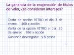 la ganancia de la enajenaci n de t tulos de valor se consideran intereses1