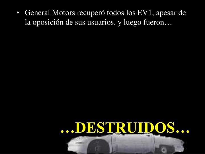 General Motors recuperó todos los EV1, apesar de la oposición de sus usuarios. y luego fueron…