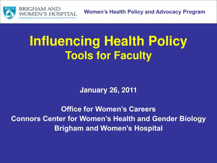 influencing health policy tools for faculty n.