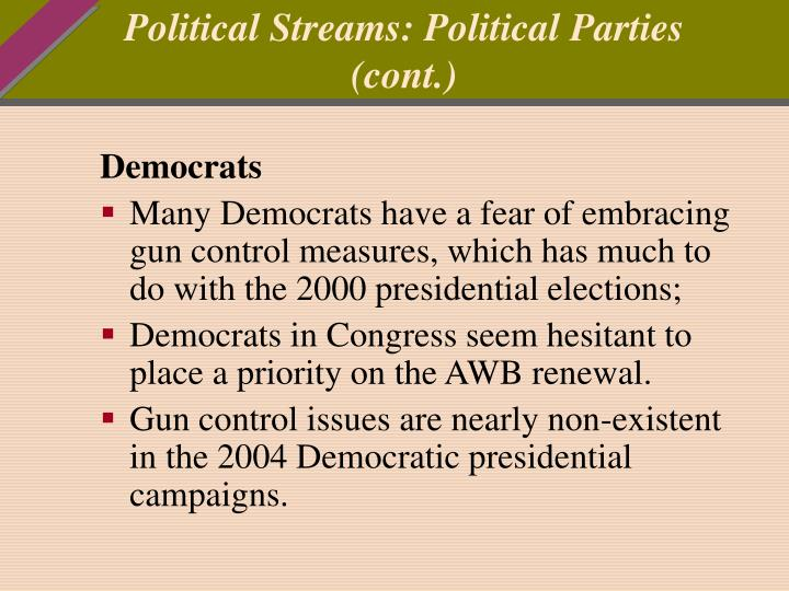 Political Streams: Political Parties (cont.)