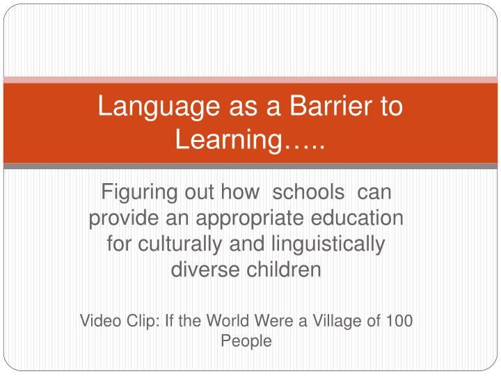 language as a barrier to learning n.