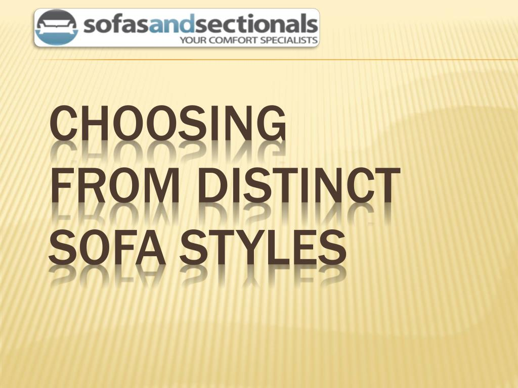 choosing from distinct sofa styles l.