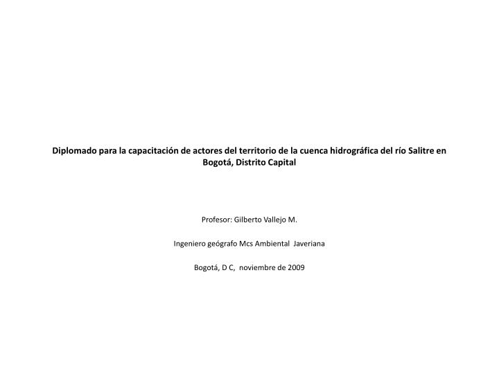 Diplomado para la capacitación de actores del territorio de la cuenca hidrográfica del río Salitr...