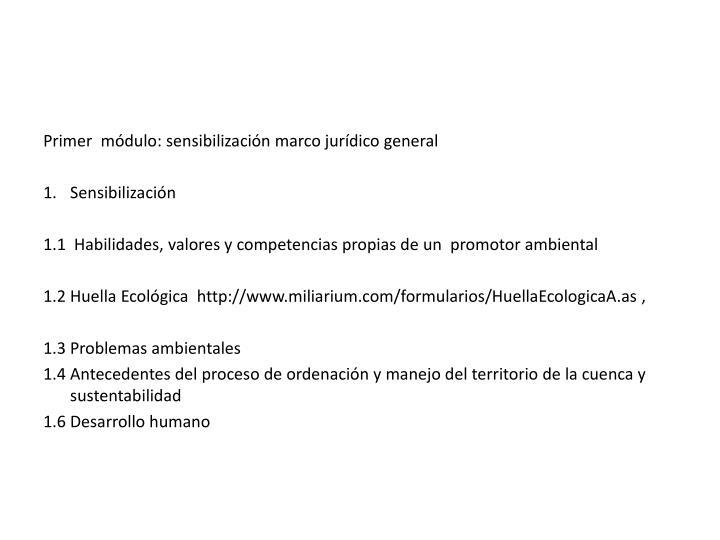 Primer  módulo: sensibilización marco jurídico general